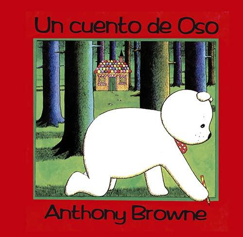 9789681645281: Un cuento de oso (Spanish Edition)