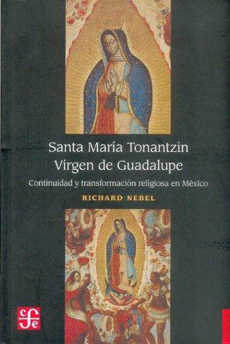 9789681645366: Santa Maria Tonantzin Virgen Guadalupe