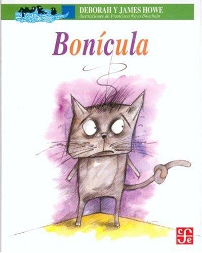 Bon?cula: una historia de misterio conejil: Howe Deborah y James Howe; Illustrator-Francisco Nava ...