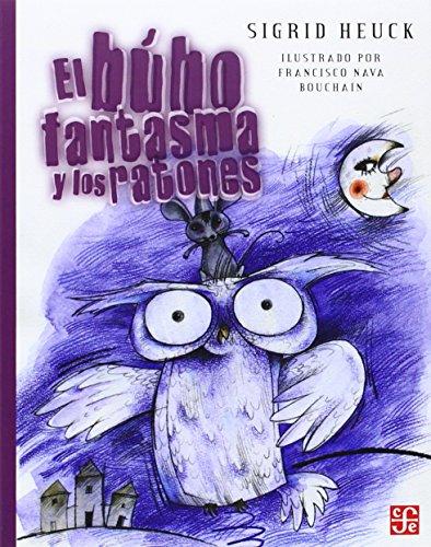 9789681645687: El Buho Fantasma y Los Ratones