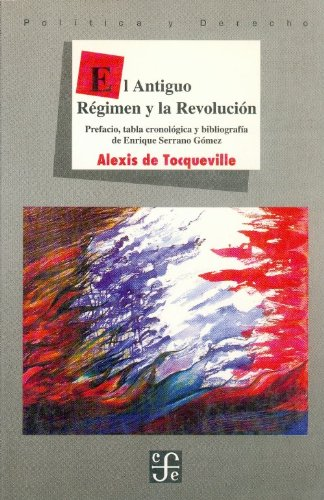 9789681645991: El Antiguo Régimen y la Revolución (Spanish Edition)