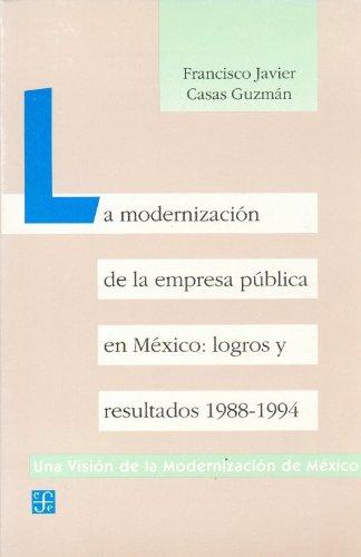 La modernización de la empresa pública en: Casas Guzmán Francisco