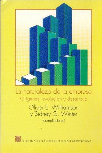 9789681646813: La naturaleza de la empresa : orígenes, evolución y desarrollo (Spanish Edition)