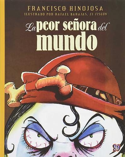 9789681647056: La peor señora del mundo (A la Orilla del Viento) (Spanish Edition)