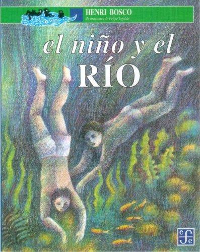 9789681647063: El Nino y el Rio
