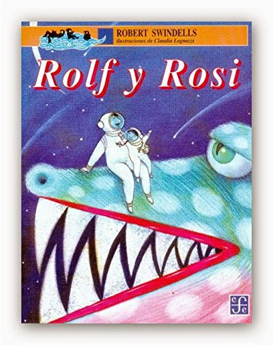 Rolf y Rosi (Spanish Edition): Swindells Robert