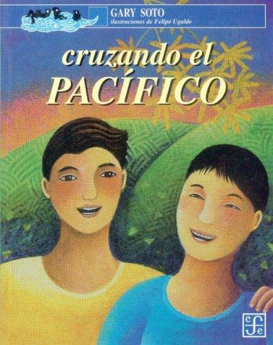 9789681647230: Cruzando el Pacífico (A la Orilla del Viento) (Spanish Edition)