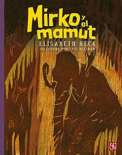 Mirko y el mamut (A la Orilla: Heck Elisabeth