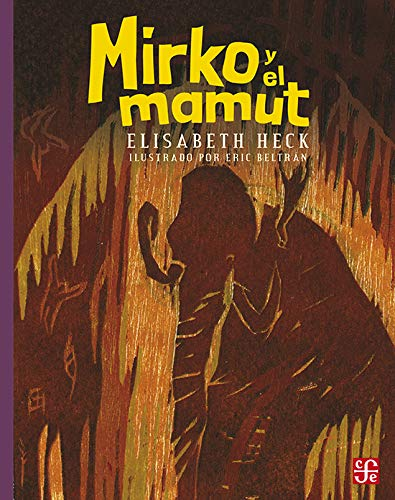 9789681647254: Mirko y el mamut (A la Orilla del Viento) (Spanish Edition)