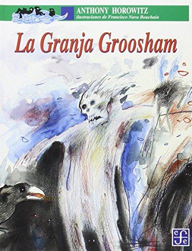 9789681647285: La Granja Groosham (Spanish Edition)