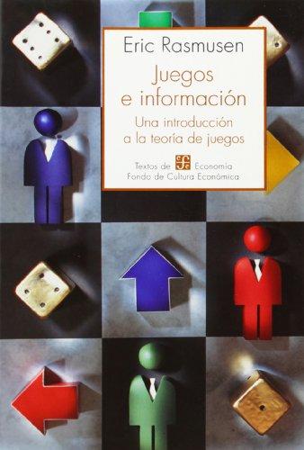 Juegos e informacià n : una introduccià n a la teorÃa de juegos (Spanish ...