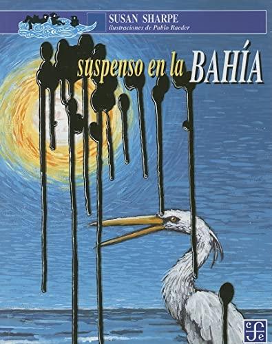 9789681647674: Suspenso en la bahía (A la Orilla del Viento) (Spanish Edition)
