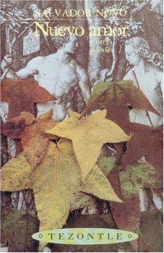 9789681648855: Nuevo amor y otras poesías (Tezontle) (Spanish Edition)