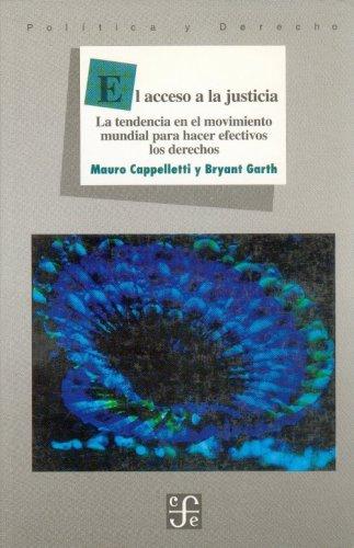 El acceso a la justicia: Cappelletti, Mauro/ Garth,