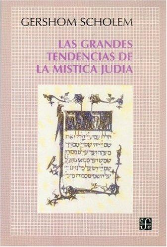 Las grandes tendencias de la mistica judia - Scholem, Gershom G.
