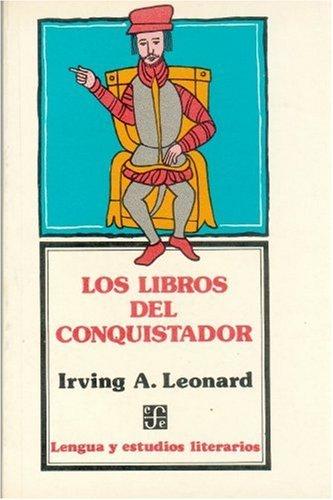 9789681649777: Los libros del conquistador (Spanish Edition)