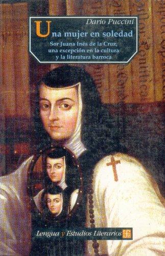 Una mujer en soledad. Sor Juana Inés: Puccini, Dario