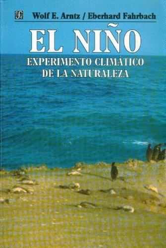 El Niño : experimento climático de la: Arntz Wolf E.