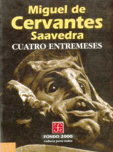 9789681650452: Cuatro entremeses (Literatura) (Spanish Edition)