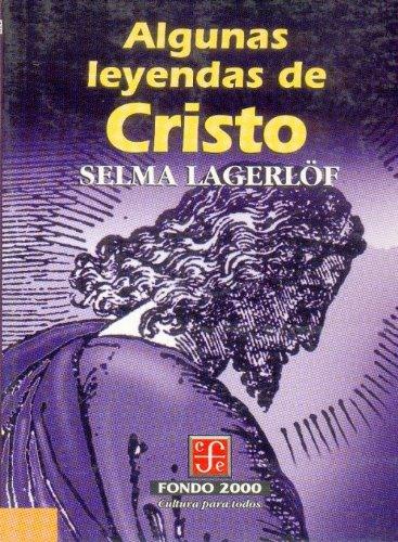 Algunas Leyendas de Cristo [Paperback] by Lagerlöf