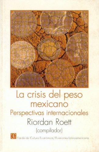 9789681650643: La crisis del peso mexicano : perspectivas internacionales (Literatura) (Spanish Edition)