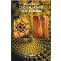 9789681650704: Caos, fractales y cosas raras (Spanish Edition)