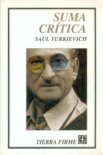 Suma critica/ Critical Sum: Saul Yurkievich