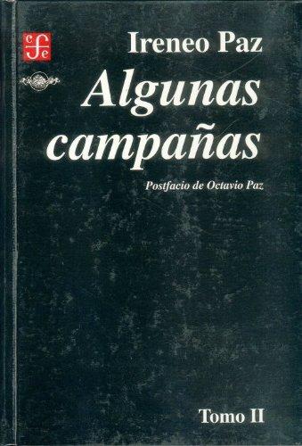Algunas campañas, tomo II (Arte) (Spanish Edition): Paz Ireneo