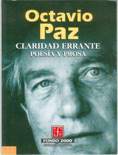 9789681651213: Claridad Errante: Poesia y Prosa (Fondo 2000 Series)