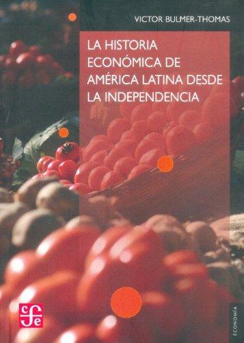 9789681651312: Historia economica de América latina desde la independencia (Economia)