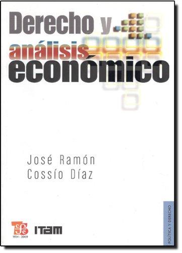 9789681651404: Derecho y Analisis Economico (Politica Y Derecho)