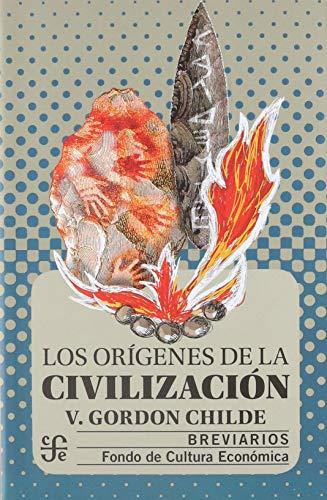 9789681651459: Los orígenes de la civilización (Historia) (Spanish Edition)