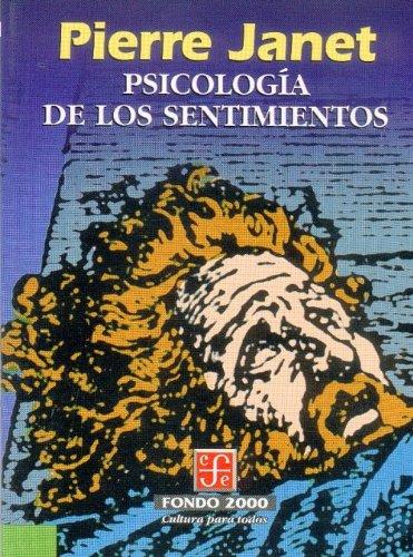 9789681651930: Psicología de los sentimientos (Psiquiatria y Psicologa) (Spanish Edition)