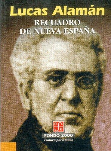 Recuadro de Nueva España (Historia) (Spanish Edition): Lucas, Alamán