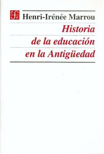 9789681652746: Historia de la educación en la antigüedad (Spanish Edition)