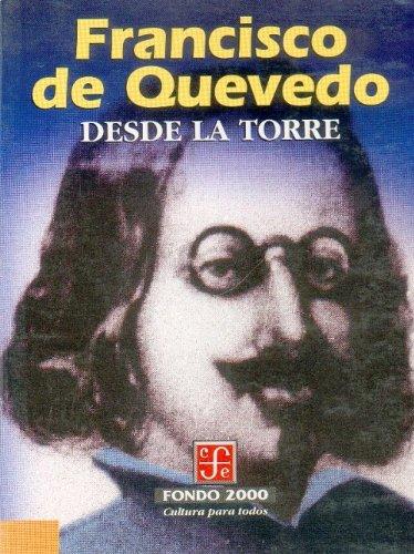 Desde la torre: Quevedo y Villegas,