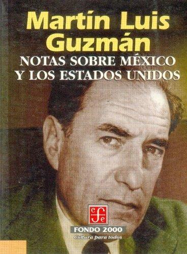 9789681653057: Notas sobre México y los Estados Unidos (Literatura) (Spanish Edition)