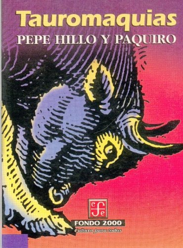 9789681653156: Tauromaquias (Arte) (Spanish Edition)
