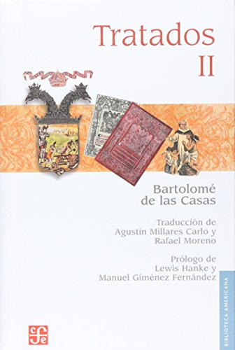 Tratados, II (Spanish Edition) [Hardcover] [Dec 31,: Casas fray Bartolomé
