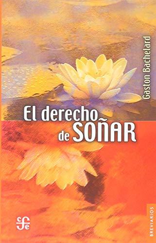 9789681653378: El derecho de soñar (Spanish Edition)