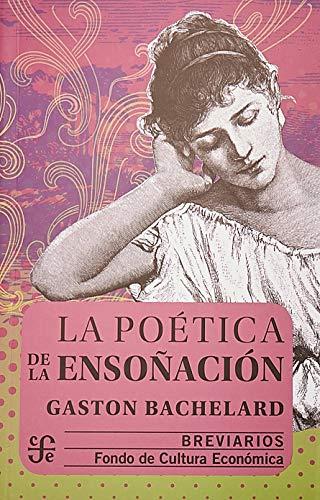 9789681653385: La poética de la ensoñación (Breviarios) (Spanish Edition)