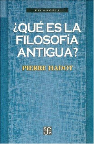 9789681653583: ¿Qué es la filosofía antigua? (Spanish Edition)