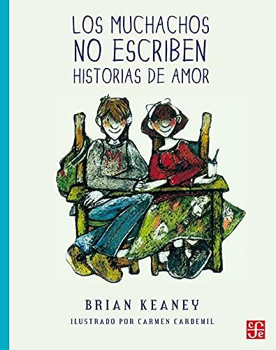 9789681653774: Los muchachos no escriben historias de amor (A la Orilla del Viento) (Spanish Edition)