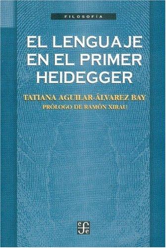 9789681653866: El lenguaje en el primer Heidegger (Filosafia) (Spanish Edition)