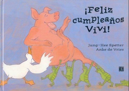 9789681654184: ¡feliz cumpleaños vivi! (A LA Orilla Del Viento)