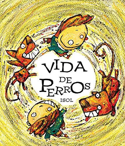 9789681654238: Vida de perros (Spanish Edition)
