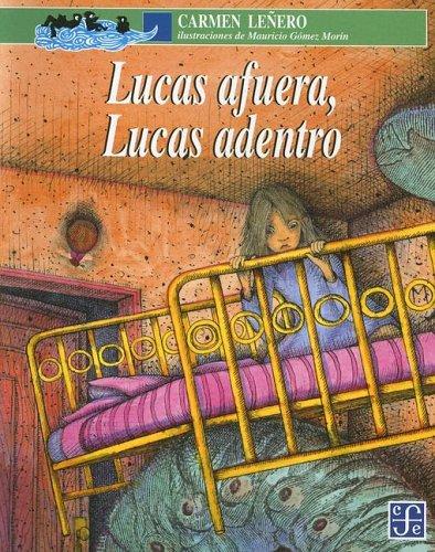 9789681654344: Lucas afuera, Lucas adentro (Spanish Edition)