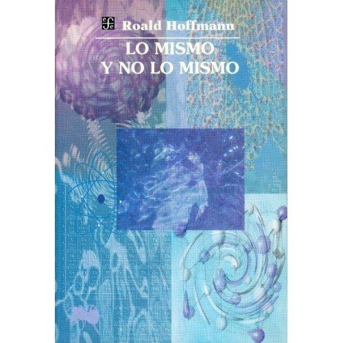 9789681654450: Lo mismo y no lo mismo (Spanish Edition)