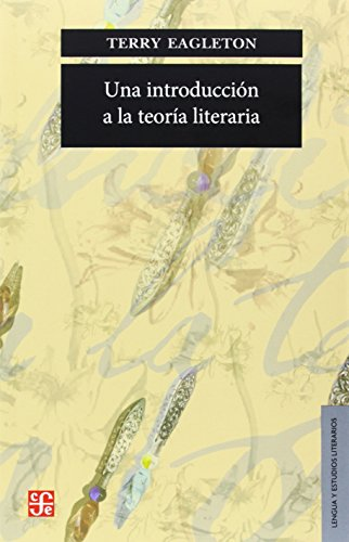 9789681654542: Una introducción a la teoría literaria (Lengua Y Estudios Literarios) (Spanish Edition)
