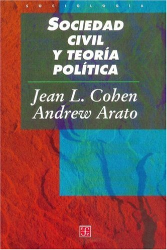 9789681654832: Sociedad civil y teoría política (Spanish Edition)